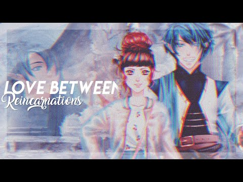 【Love Between Reincarnations TRAILER 】||Eldarya Fanfic