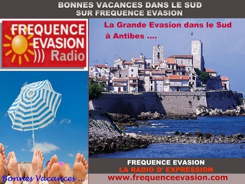 Office de Tourisme d'ANTIBES sur Fréquence Evasion.