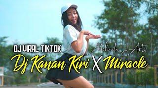 DJ KANAN KIRI x MIRACLES  BASS  HOREGG GLEERR