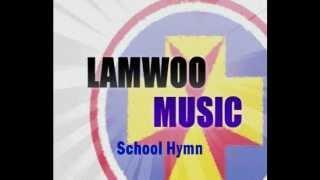 School Hymn - SKH Lam Woo Memo