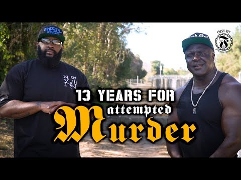 13 years for Attempted Murder - Fresh Out: Life After The Penitentiary