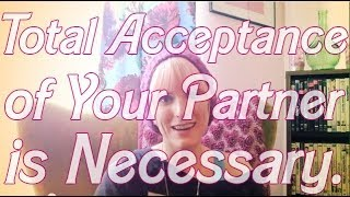 Total Acceptance of Your Partner