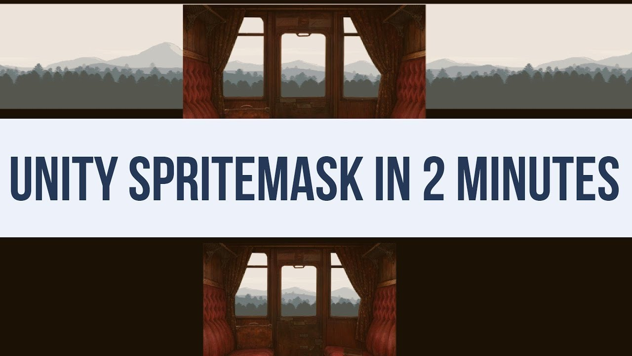 How to use the Unity3D 2017 SpriteMask for transparent sprites - In 2  Minutes