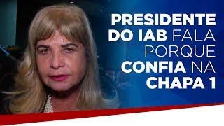 Presidente do IAB fala porque confia na chapa 1