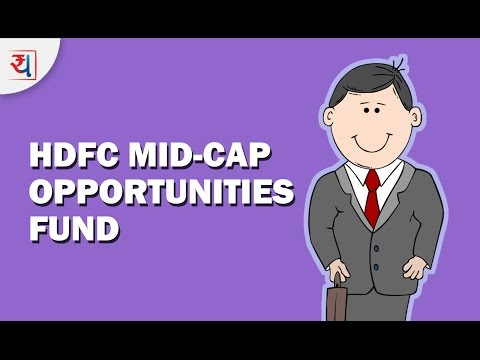 Fund Review: HDFC Mid-Cap Opportunities Fund Review | Top Mid Cap Equity Funds 2017