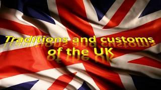 Презентация на тему: Традиции и обычаи Великобритании на английском.