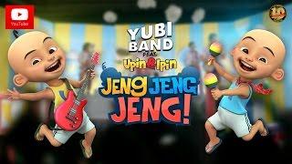 Download Upin & Ipin Jeng, Jeng, Jeng! - Yubi Band feat. Upin & Ipin [Official Music Video]