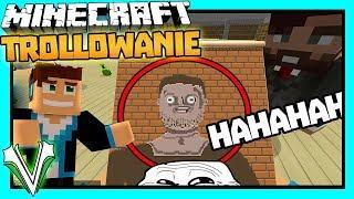 TROLLOWANIE - NAJLEPSZY TROLL NA PURPOSIE! (#49) | Minecraft Vertez