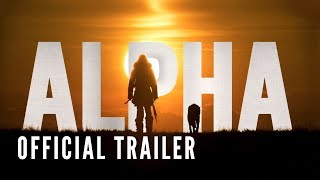 ALPHA - Official Trailer (HD) streaming