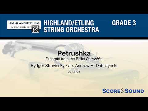 Petrushka, arr. Andrew H. Dabczynski – Score & Sound