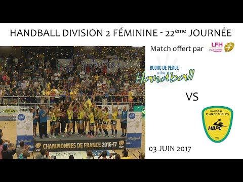 Handball D2F 22ème journée BDP vs PLAN DE CUQUES 03 06 2017