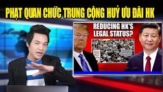 TT Trump tung đòn đáp trả trừng phạt quan chức Trung Cộng, chấm dứt ưu đãi Hong Kong
