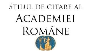 """Tutorial stiluri de citare: """"Academia Română"""" #2"""