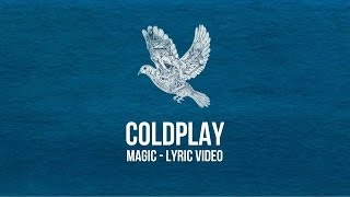 Coldplay - Magic - Lyrics Video, Subtitulado Español - Inglés