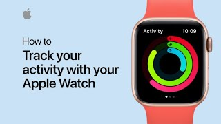 How to track your activity with your Apple Watch — Apple Support