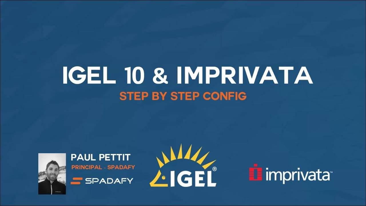 Igel with Imprivata Step by Step Configuration