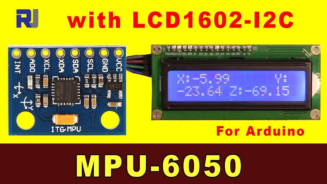 Arduino Code for MPU-6050 with LCD1602-I2C Display - Robojax