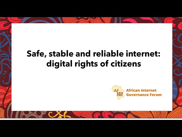 vAfIGF 2020: #WS 8: Safe, stable and reliable internet: digital rights of citizens ( french)