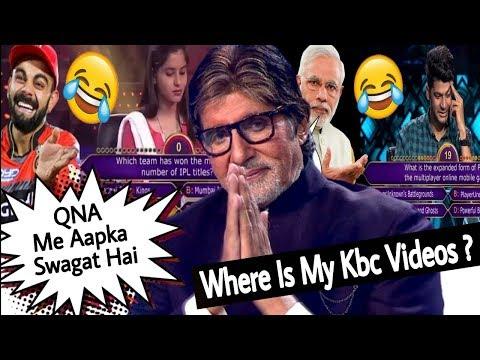 Where Is My Kbc Videos ? | Qna Video | Est Entertainment