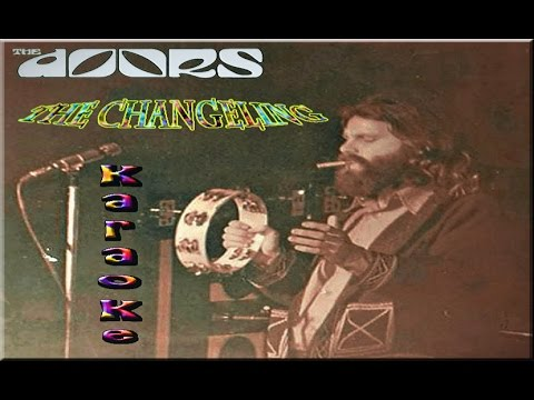 The Doors * Karaoke of The changeling & The Doors * Karaoke of The changeling - YouTube