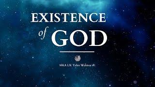The Existence of God - MKA UK Talim Webinar #1