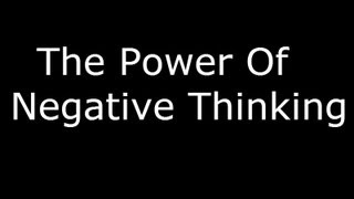 The Power Of Negative Thinking - A Path Of Compassion