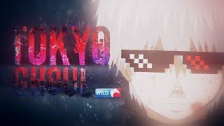 Tokyo Ghoul MLG