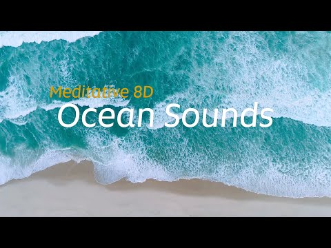Meditative 8D Ocean Sounds | Etihad