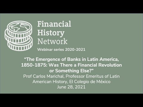 Financial History Network. Carlos Marichal keynote seminar June 2021