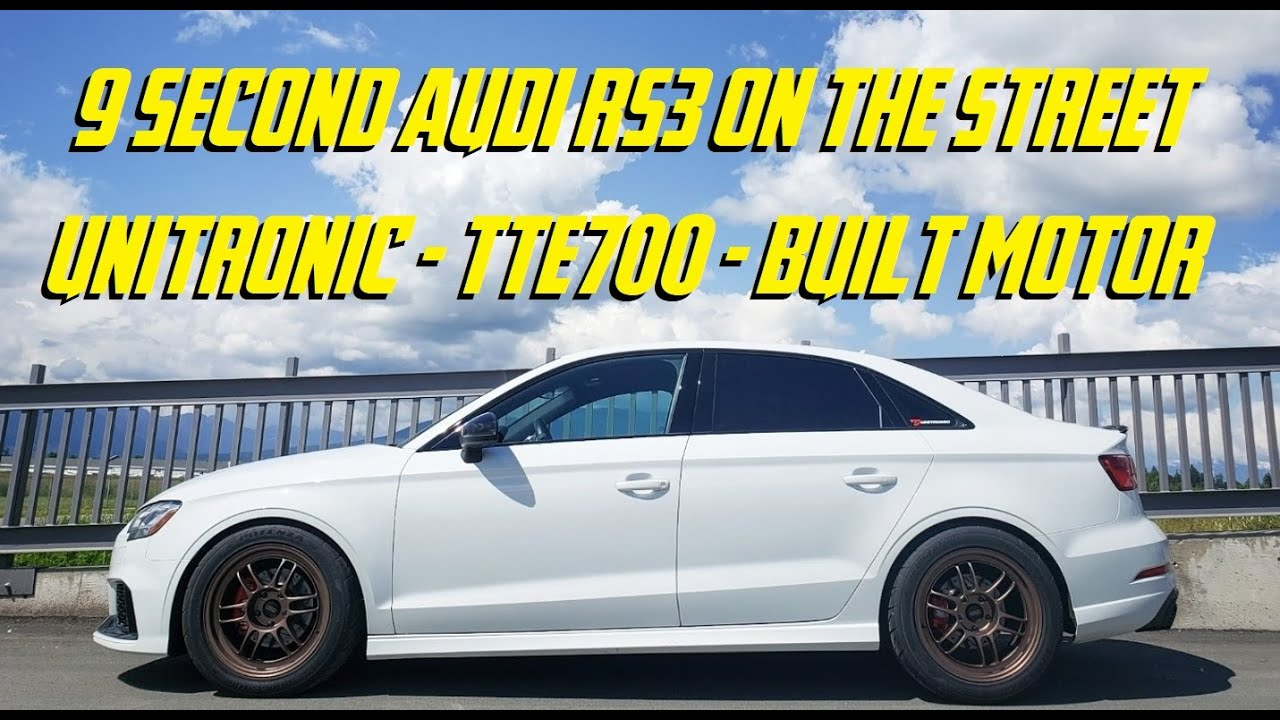 9 Second 1/4 Mile Run ON THE STREET - Unitronic Tuned TTE700 Audi RS3
