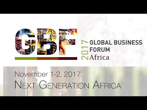 2017 Global Business Forum Africa to focus on Next Generation Africa