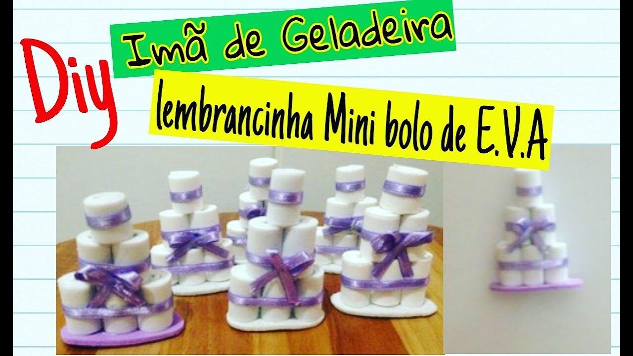 70a209e95e DIY Imã de geladeira - Mini bolo de eva, lembrancinha chá de fraldas