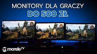 Monitor do gier do 500 złotych | AOC, IIyama, Philips