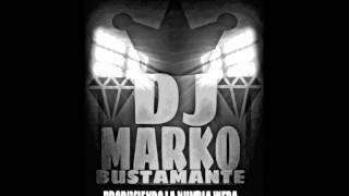 KUMBIA TAMBORCITO 2016 DJ MARKO BUSTAMANTE