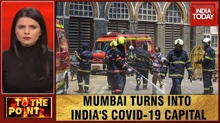 To The Point | India's Financial Capital Mumbai Turns Into Country's COVID-19 Capital