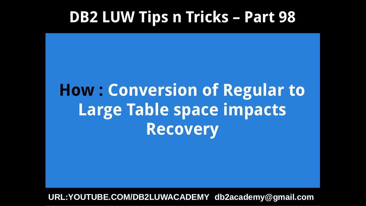 DB2 LUW Tips n Tricks Part 98 | DB2 LUW ACADEMY