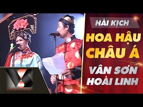 Hài Kịch Hoa Hậu Châu Á - Vân Sơn, Hoài Linh - Vân Sơn 10 Sân Khấu & Nụ Cười