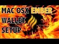 Setting Up EmberCoin Staking Wallet on MAC OSX