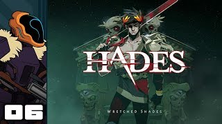 Let's Play Hades - PC Gameplay Part 6 - Jousting Time!