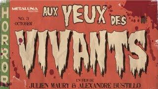 Aux Yeux des Vivants - Soutenez le film d'horreur en France !!! (AMONG THE LIVING)