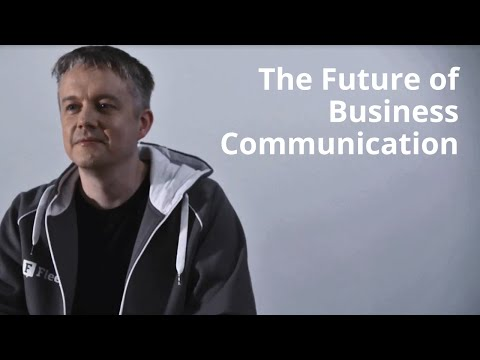 Jaan Tallinn, Co-Founder of Skype about the future of business communication.
