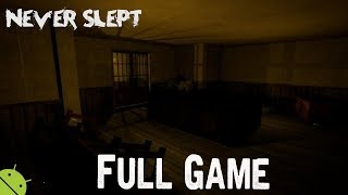 Never Slept : Scary Creepy Horror 2018 (Android Horror game)