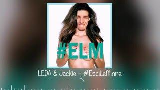 leda esci le minne official song ft illuminati crew jackie