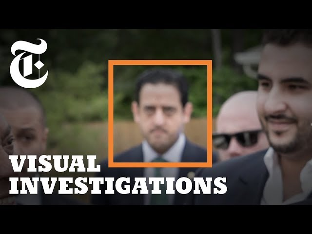 Killing Jamal Khashoggi: How a Brutal Saudi Hit Job Unfolded | NYT - Visual Investigations