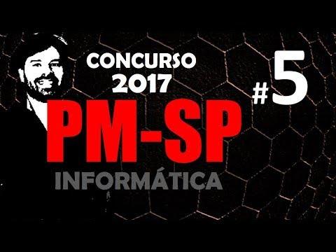 PM SP Concurso 2017 Soldado - Aula 5 de Informática