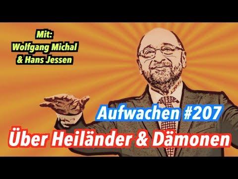 """Aufwachen #207: Erlöserpolitik, Lobos """"Manipuliert"""", Manchester - mit Wolfgang Michal & Hans Jessen"""