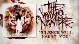 The Way To Nowhere - Silence Will Haunt You [Official Lyric Video]