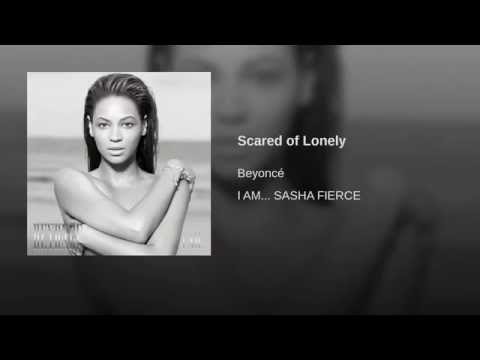 Scared of Lonely
