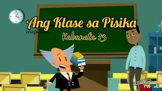 Kabanata 13 - Ang Klase sa Pisika (El Filibusterismo)