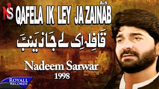 Nadeem Sarwar - Kafila Aik Lejah Zainab 1998